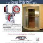 Prisma s.r.l. is an industrial reality, qualified in the study and the production of automatic doors for lift.